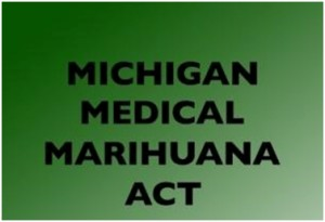 Michigan Medical Marihuana Act - MMMA